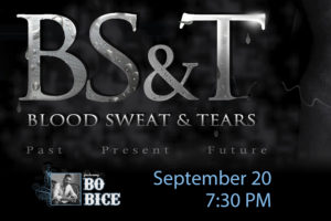 VenuWorks Presents Blood Sweat & Tears featuring Bo Bice