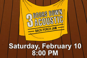 "3 DOORS DOWN ANNOUNCES ""BACK PORCH JAM"" TOUR"