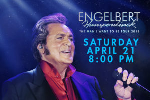 ENGELBERT HUMPERDINCK, THE MAN I WANT TO BE TOUR COMES TO THE RIALTO