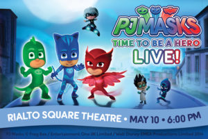 PJ Masks LIVE! Time To Be A Hero Comes to the Rialto on Thursday, May 10