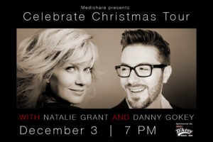 NATALIE GRANT AND DANNY GOKEY BRING BACK  CELEBRATE CHRISTMAS TOUR