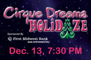 CIRQUE DREAMS HOLIDAZE LIGHTS UP THE HOLIDAY SEASON