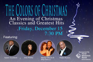 THE COLORS OF CHRISTMAS  AN EVENING OF CHRISTMAS CLASSICS AND GREAT HITS