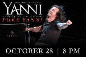AN EVENING WITH YANNI: PIANO & INTIMATE CONVERSATION