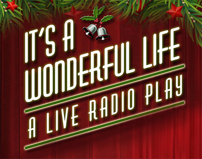 IT'S A WONDERFUL LIFE! VIRTUAL BROADCAST