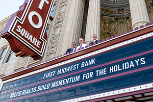 FIRST MIDWEST BANK TO SPONSOR THREE EVENTS FOR RIALTO SQUARE THEATRE