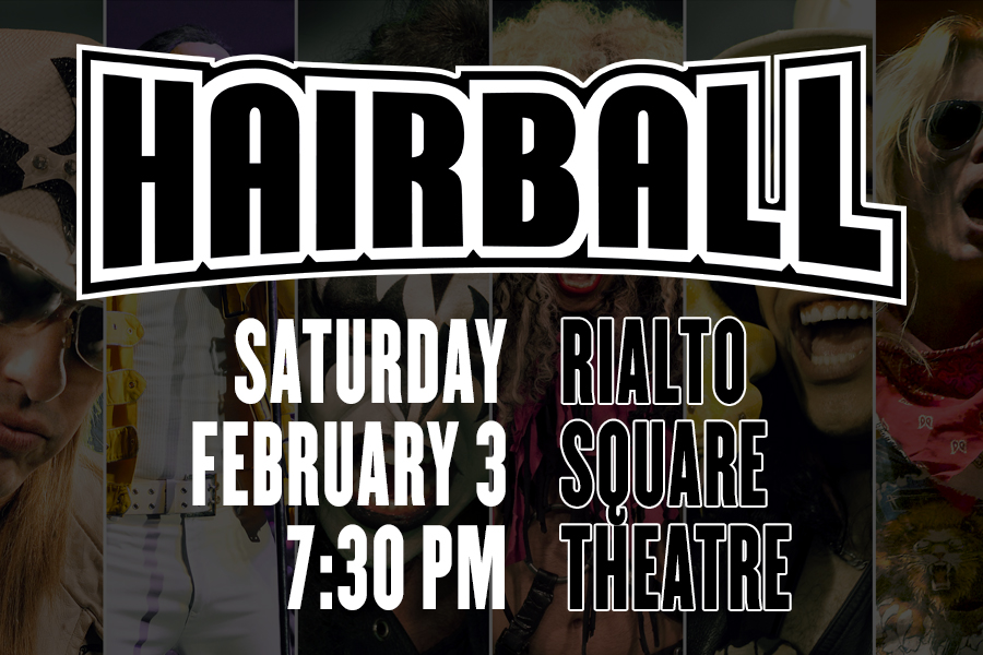 Just announced, HAIRBALL visits the Rialto Square Theatre