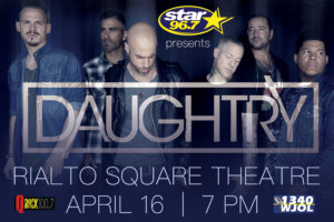 Star 96.7, Q-Rock and 1340 WJOL Present Daughtry Rialto Square Theatre April 16, 2018