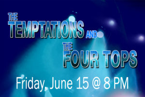 MOTOWN COMES TO THE RIALTO WITH THE TEMPTATIONS AND THE FOUR TOPS