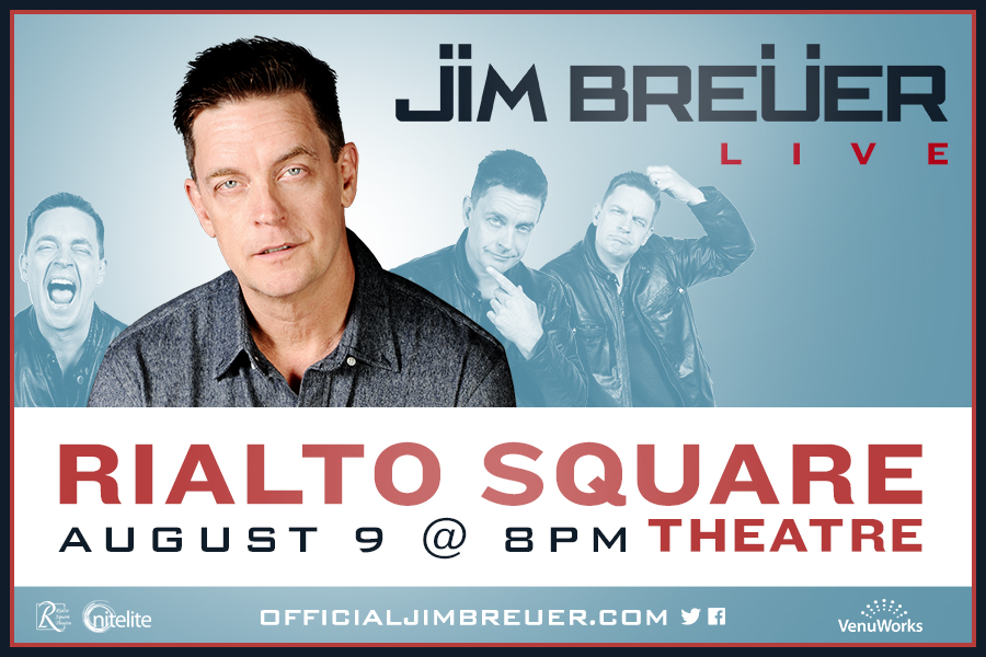 SNL ALUMNUS JIM BREUER WILL PERFORM LIVE AT THE RIALTO SQUARE THEATRE