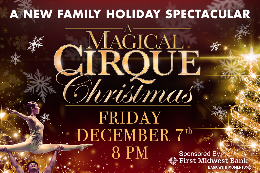 Cirque Christmas.2018 Holiday Events At Joilet S Rialto Square Theatre
