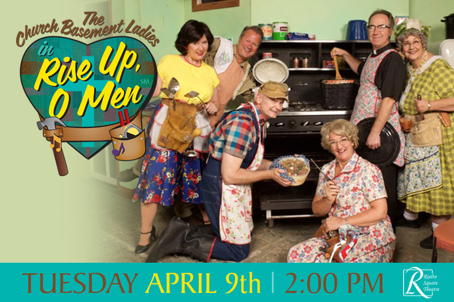 FIFTH INSTALLMENT OF CHURCH BASEMENT LADIES COMES TO THE RIALTO SQUARE