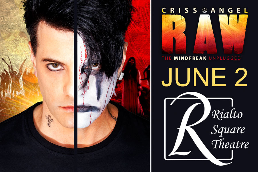 CRISS ANGEL, THE MINDFREAK, WILL PLAY THE RIALTO SQUARE THIS JUNE