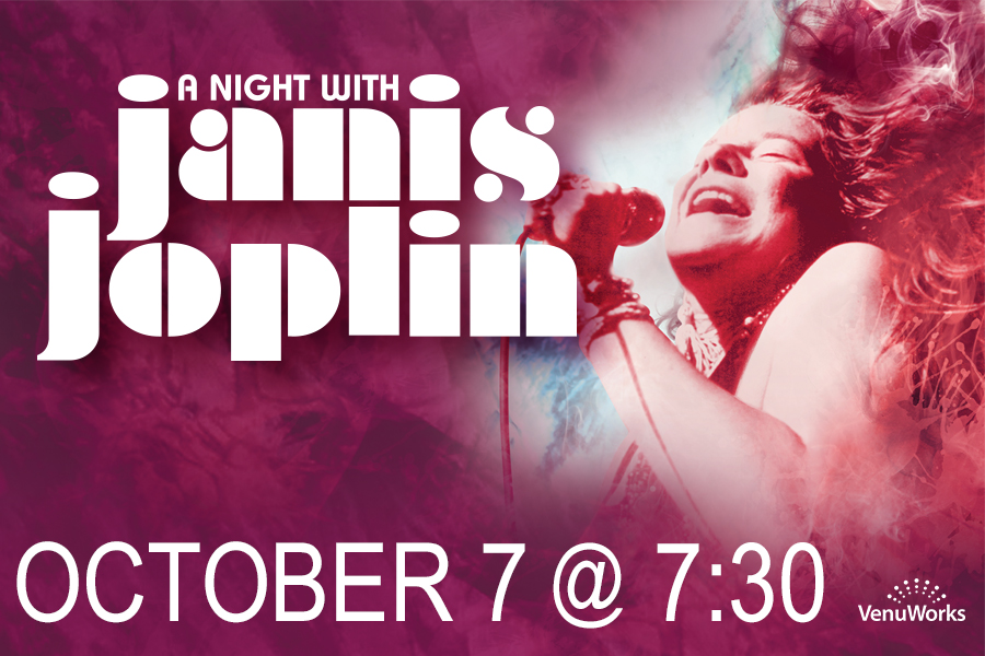DIRECT FROM BROADWAY, A NIGHT WITH JANIS JOPLIN WILL ROCK THE RIALTO SQUARE
