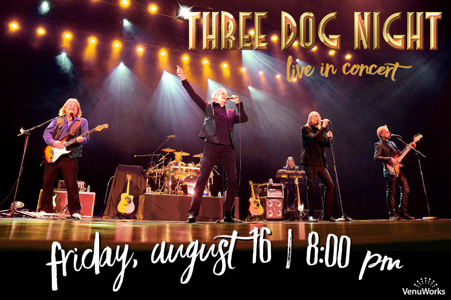 MUSIC ICONS, THREE DOG NIGHT, WILL PLAY THE RIALTO SQUARE THIS SUMMER