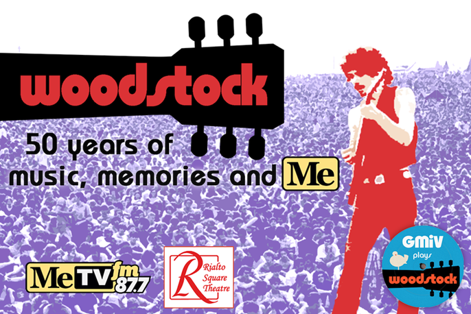 CELEBRATE THE 50TH ANNIVERSARY OF WOODSTOCK WITH 87.7 METV-FM