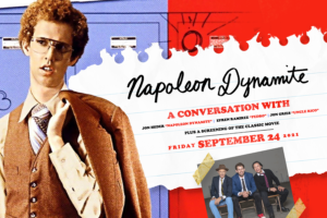 Napoleon Dynamite at Rialto Square Theatre - Friday, Sept. 24, 2021