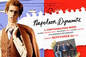 Napoleon Dynamite at Rialto Square Theatre - Friday, Sept. 24, 2021