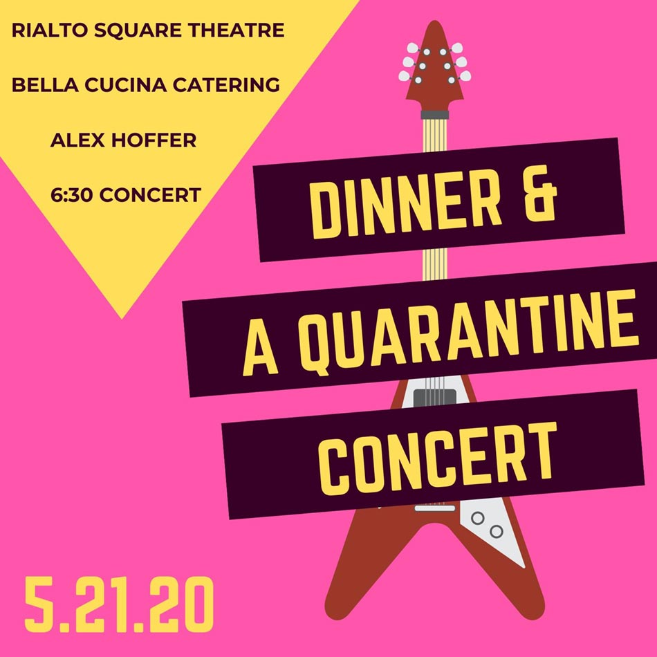 Update: Dinner & A Quarantine Concert