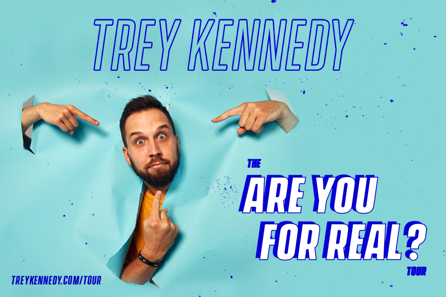 Trey Kennedy - The Are You For Real? Tour