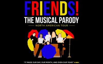 VenuWorks Presents FRIENDS! The Musical Parody at the Rialto Square Theatre