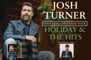 JOSH TURNER Holiday & The Hits TOUR