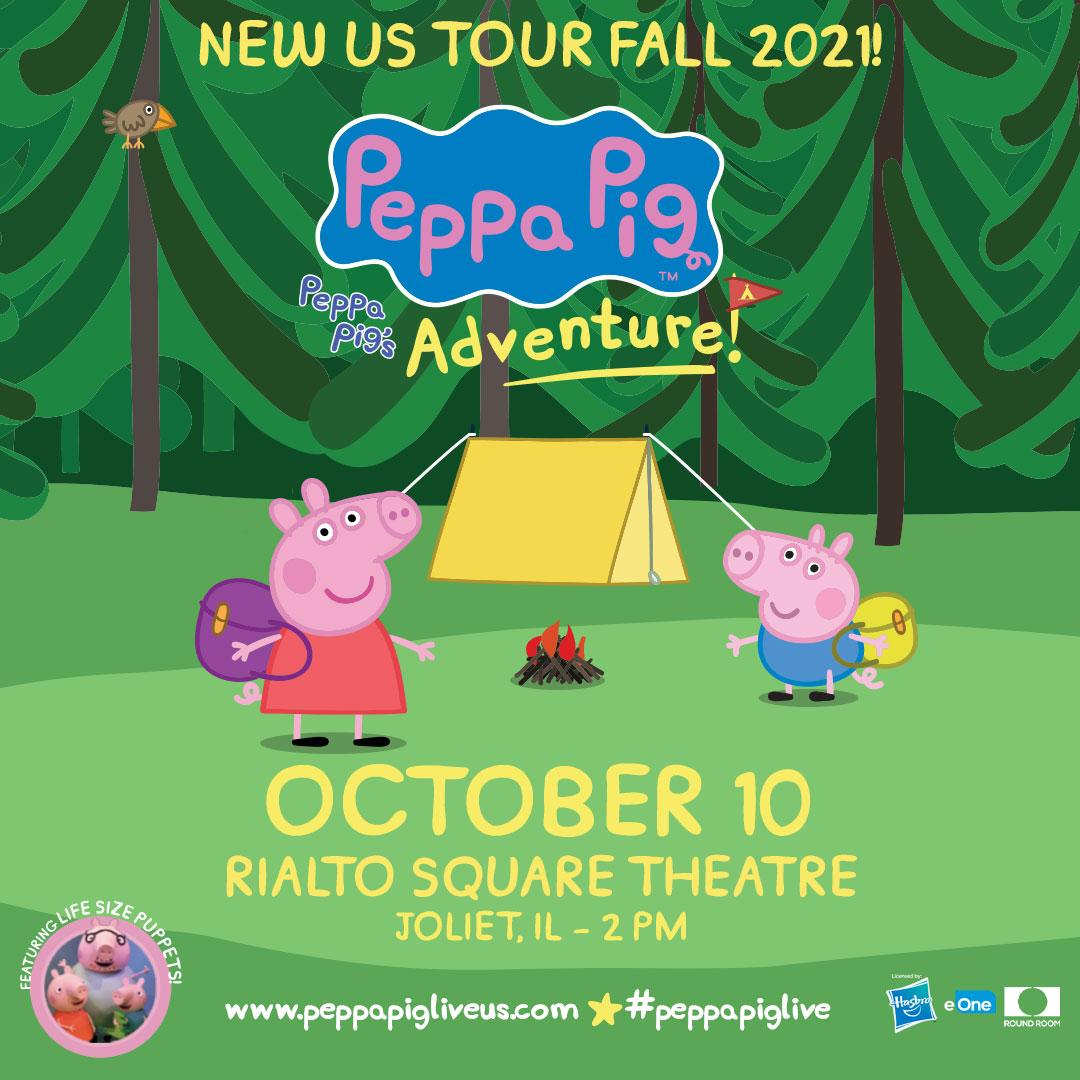 Hooray! Peppa Pig Live! Peppa Pig's Adventure! at the Rialto Square Theatre