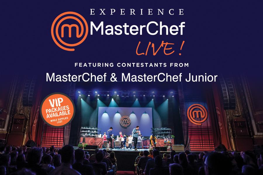 MasterChef LIVE! Featuring Contestants from MasterChef & MasterChef Junior