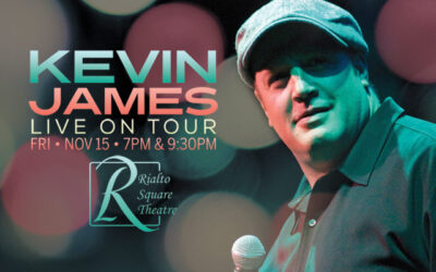 Comedian KEVIN JAMES will entertain patrons at the Rialto Square Theatre with two performances on Nov. 5, 2021 at 7PM and 9:30PM