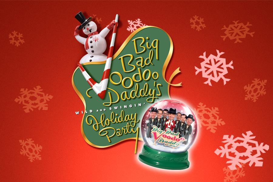 Big Bad VooDoo Daddy's Wild & Swingin' Holiday Party