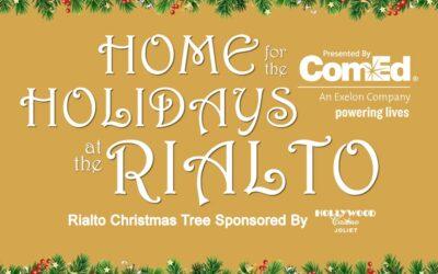 Rialto Square Theatre Announces Home for the Holidays 2021