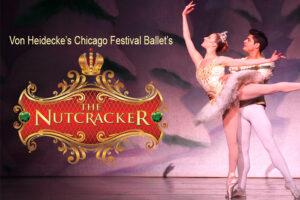 Von Heidecke's Chicago Festival Ballet's production of The Nutcracker