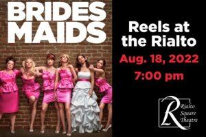 Bridesmaids - August 18, 2022 | 7:00 pm @ Rialto Square Theatre