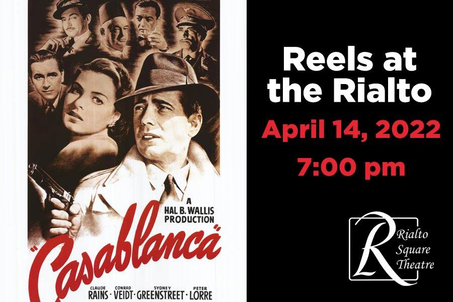 Casablanca - April 14, 2022 | 7:00 pm @ Rialto Square Theatre