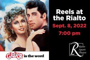 Grease - September 8, 2022 | 7:00 pm @ Rialto Square Theatre