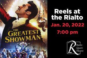 The Greatest Showman - January 20, 2022 | 7:00 pm @ Rialto Square Theatre