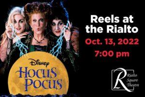 Hocus Pocus - October 13, 2022 | 7:00 pm @ Rialto Square Theatre