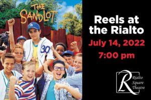 The Sandlot - July 14, 2022 | 7:00 pm @ Rialto Square Theatre